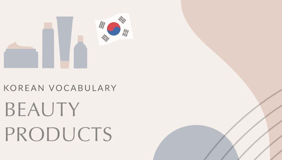 Korean Beauty Vocabulary