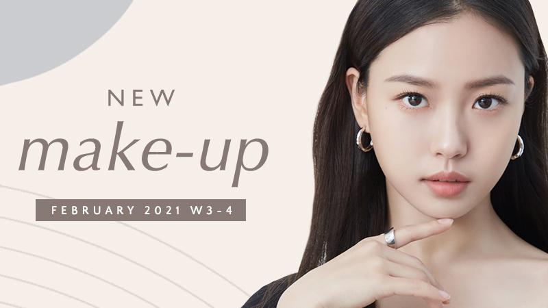 New Korean make-up products [February 2021 – Week 3-4]