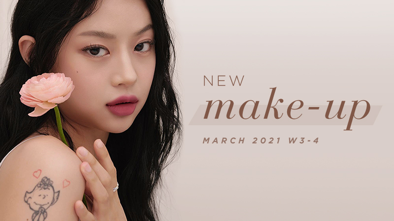New Korean make-up products [March 2021 Weeks 3-4]