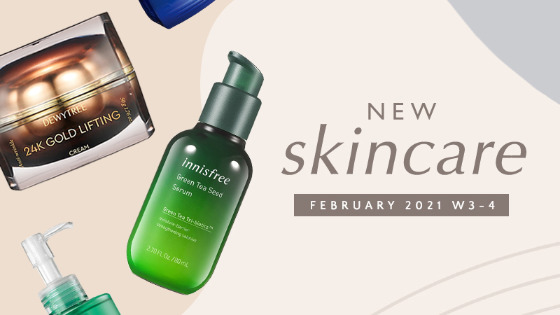New Korean skincare products [February 2021 – Weeks 3-4]