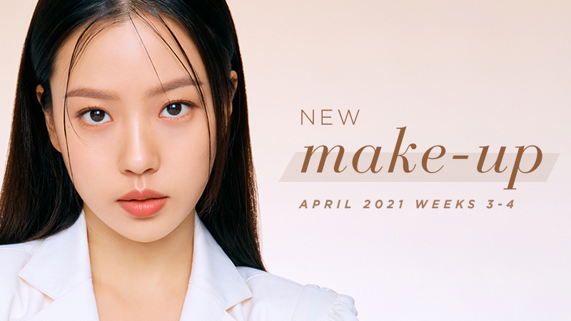 New Korean make-up products [April 2021 Weeks 3-4]