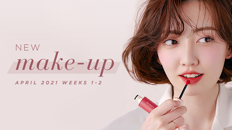 New Korean make-up products [April 2021 Weeks 1-2]